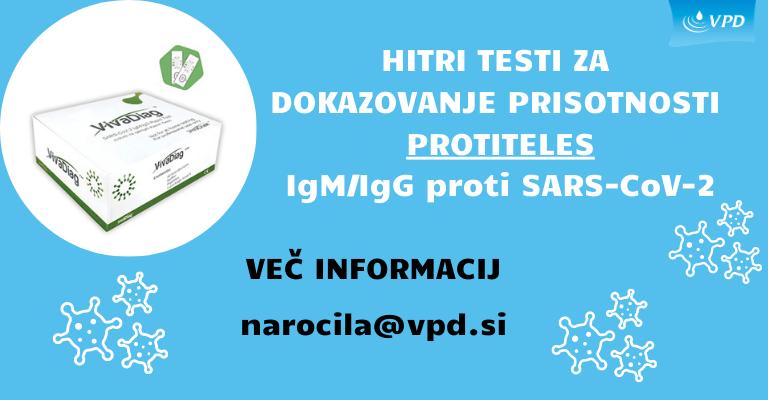 HITRI TESTI ZA DOKAZOVANJE PRISOTNOSTI PROTITELES IgM IgG proti SARS CoV 2